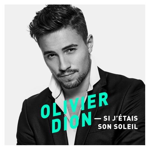 Si j'étais son soleil by Olivier Dion