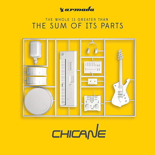 The Sum Of Its Parts von Chicane