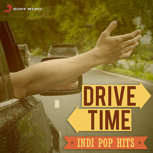 Drive Time: Indipop Hits by Various Artists