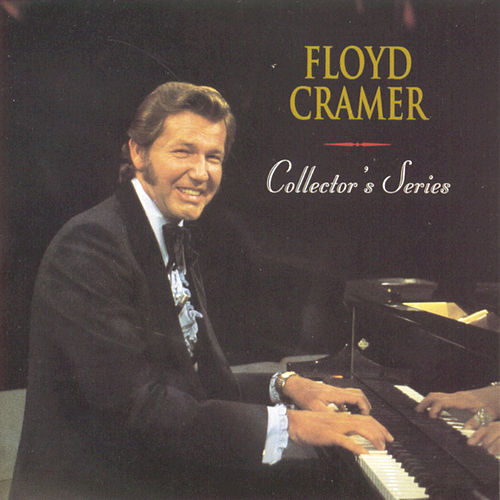 Collector's Series by Floyd Cramer
