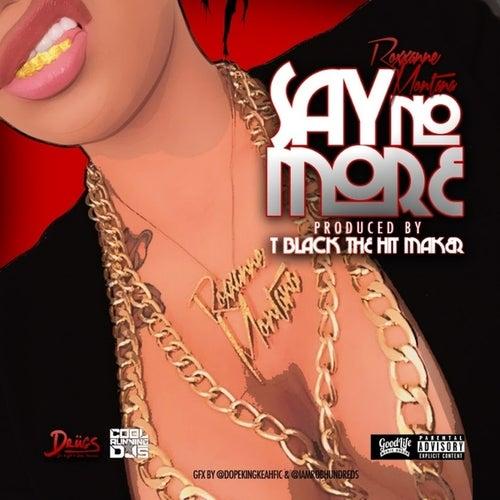Say No More - Single von Roxxanne Montana