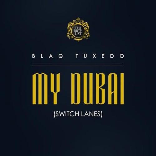 My Dubai - Single de Blaq Tuxedo