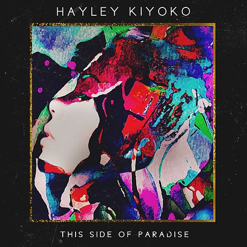This Side of Paradise - EP von Hayley Kiyoko