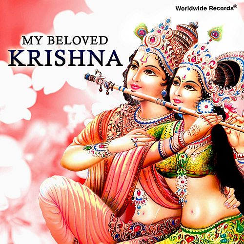 My Beloved Krishna by Various Artists