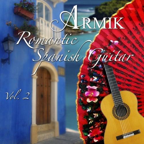 Romantic Spanish Guitar Vol 2 de Armik