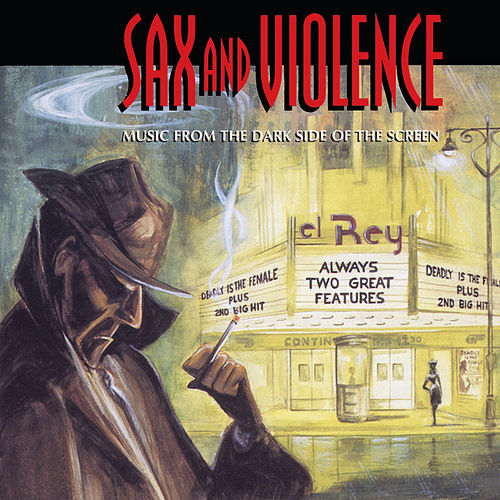 Sax And Violence von Various Artists