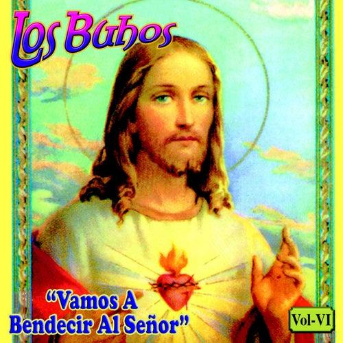 Vamos A Bendecir Al Señor by Buhos