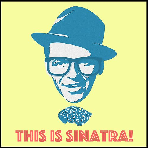 This Is Sinatra! by Frank Sinatra