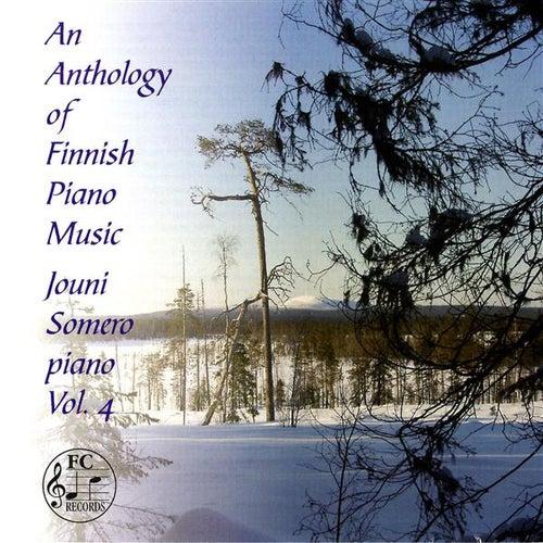 An Anthology of Finnish Piano Music, Vol. 4 by Jouni Somero