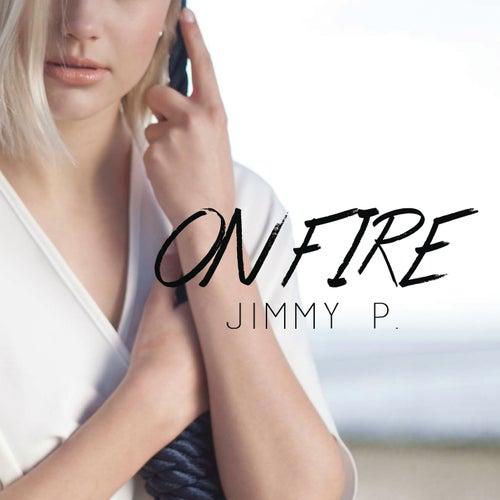 On Fire von Jimmy P.
