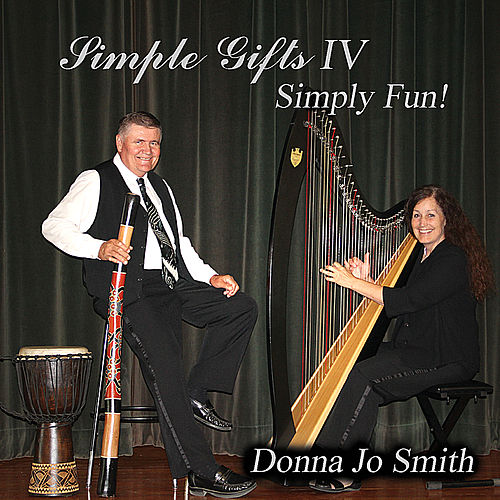 Simple Gifts IV: Simply Fun! by Donna Jo Smith
