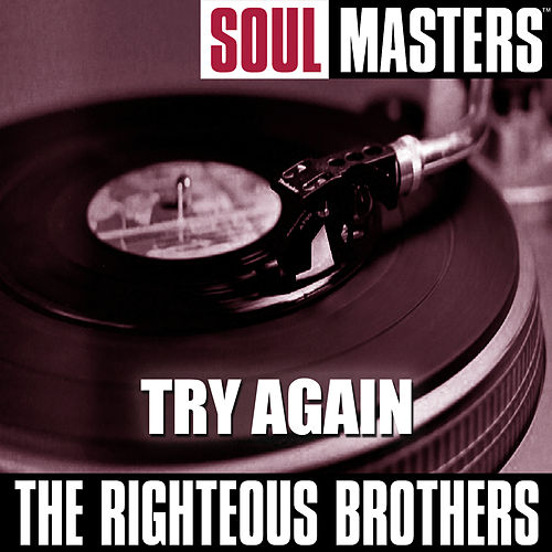 Soul Masters: Try Again von The Righteous Brothers