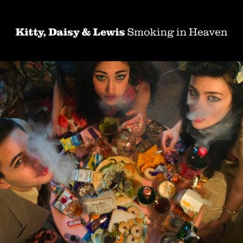 Smoking In Heaven de Kitty, Daisy & Lewis