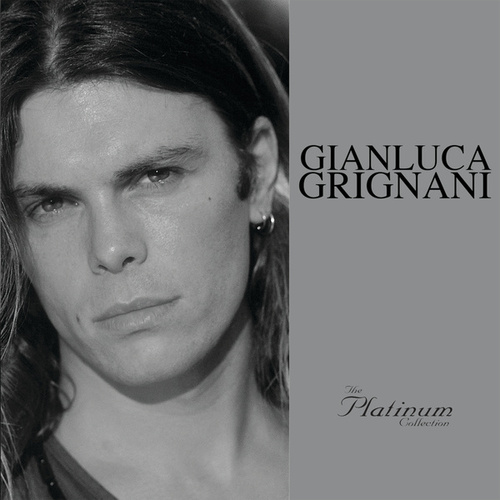 The Platinum Collection de Gianluca Grignani