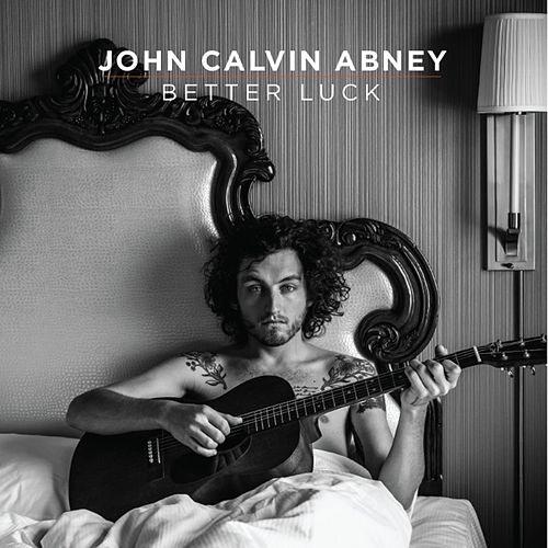 Better Luck by John Calvin Abney