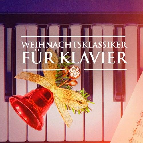 Weihnachtsklassiker für Klavier (Weihnachtsmusik für Klavier Solo) von Weihnachtslieder