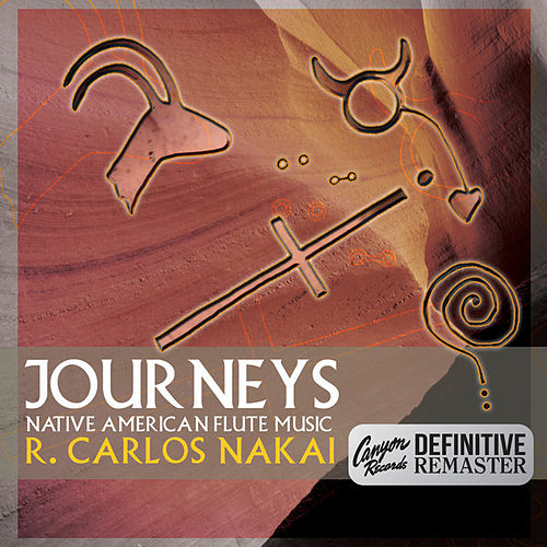 Journeys (Canyon Records Definitive Remaster) de R. Carlos Nakai