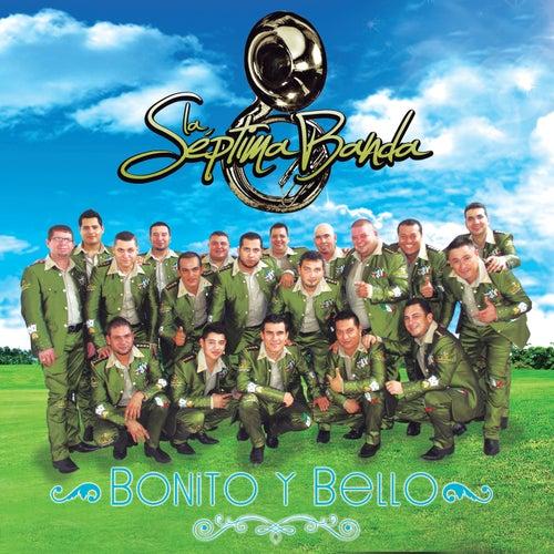 Bonito Y Bello by La Séptima Banda