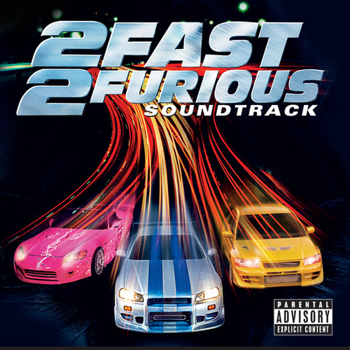 2 Fast 2 Furious (Soundtrack) de Various Artists