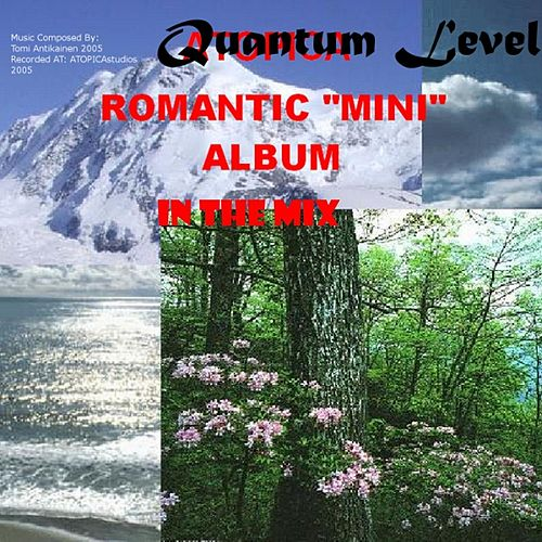 Romantic Mini Album in the Mix by Quantum Level