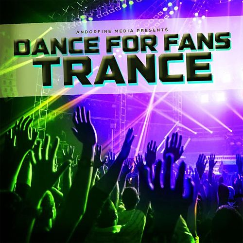 Dance for Fans Trance von Various Artists
