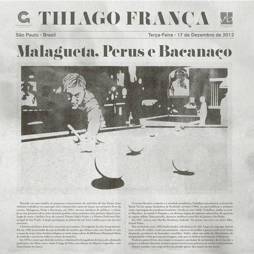 Malagueta, Perus e Bacanaço von Thiago França
