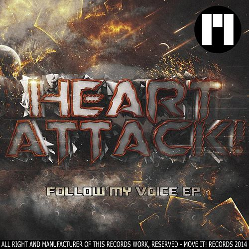 Follow My Voice de Heart Attack (1)