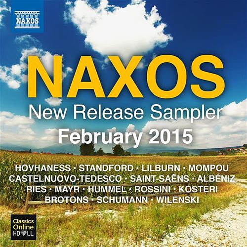 Naxos February 2015 New Release Sampler de Various Artists