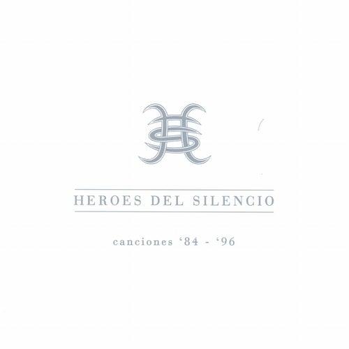 Canciones '84-'96 by Heroes del Silencio
