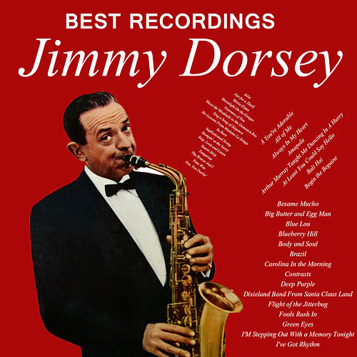Jimmy Dorsey - Best Recordings de Jimmy Dorsey