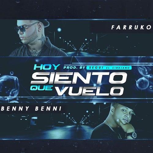 Hoy Siento Que Vuelo (feat. Farruko) de Benny Benni