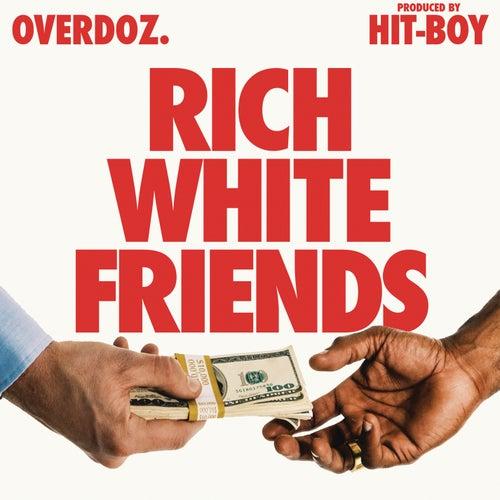 Rich White Friends de OverDoz