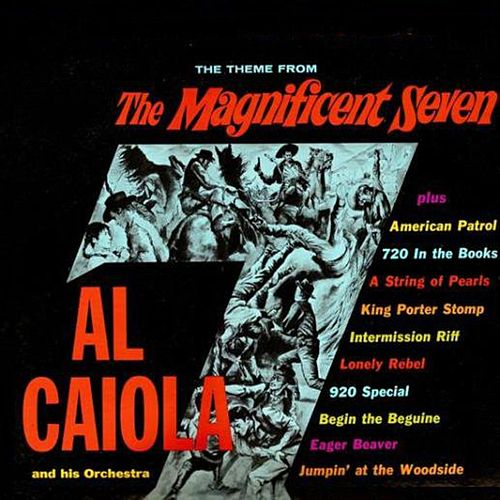 The Magnificent Seven Plus by Al Caiola