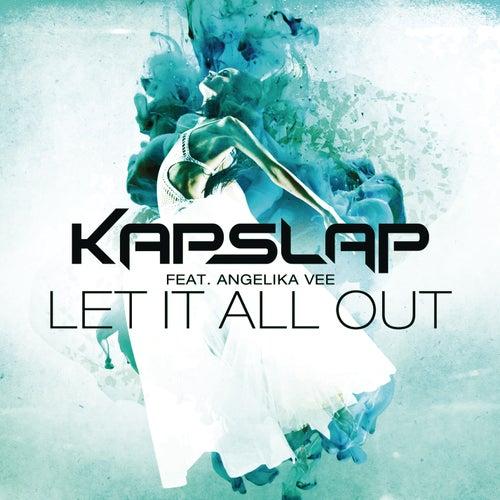 Let It All Out de Kap Slap
