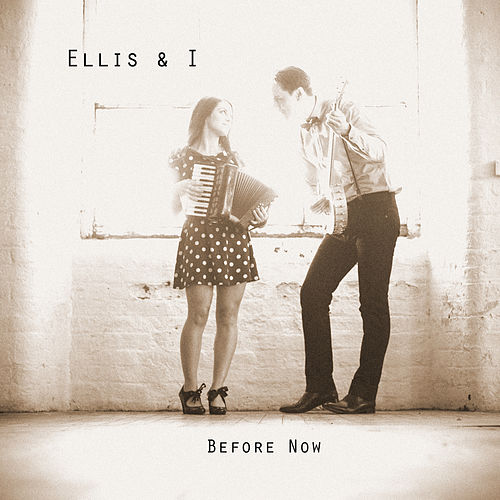 Before Now de Ellis