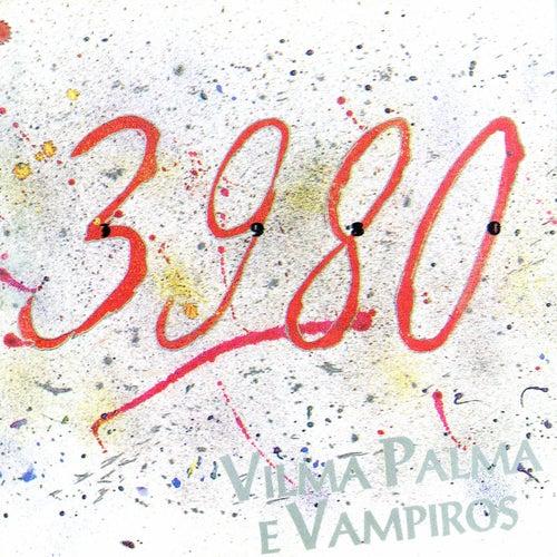 3980 de Vilma Palma E Vampiros