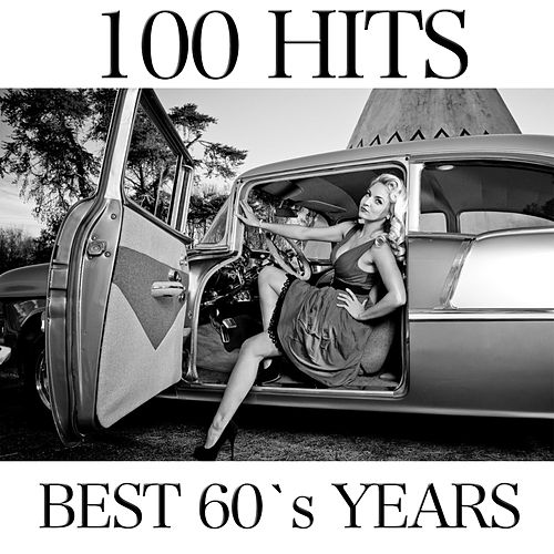 Best 60's Years (100 Hits) de Various Artists