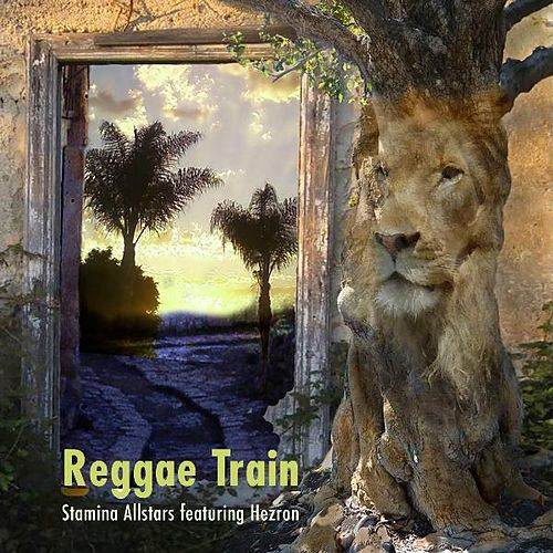 Reggae Train (feat. Hezron) de Stamina All Stars