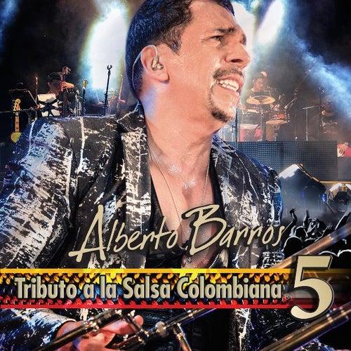 Tributo a La Salsa Colombiana 5 de Alberto Barros