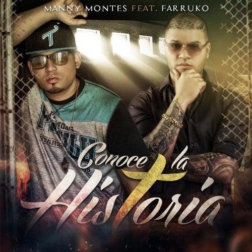 Conoce La Historia (feat. Farruko) de Manny Montes