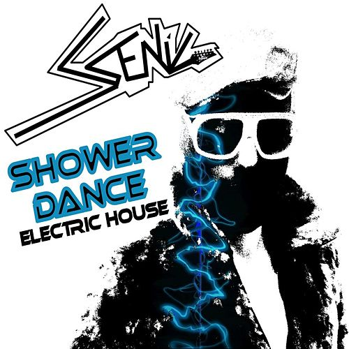 Shower Dance (Electric House) de The Scenic