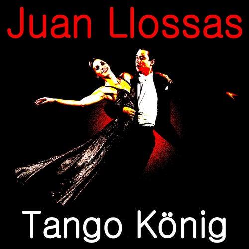 Tango König de Juan Llossas