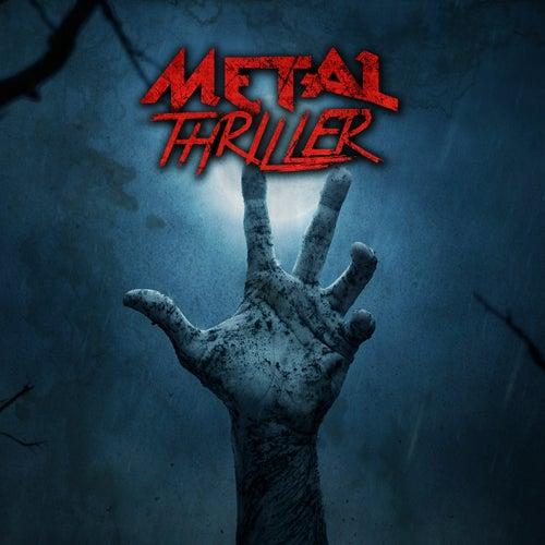 Metal Thriller von Various Artists