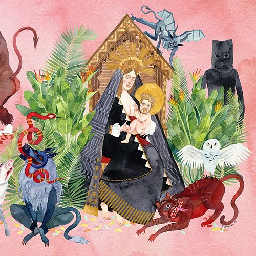 I Love You, Honeybear by Father John Misty