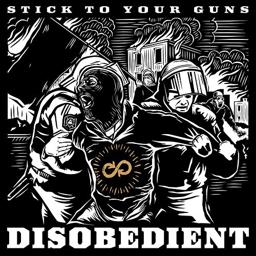 Disobedient von Stick To Your Guns