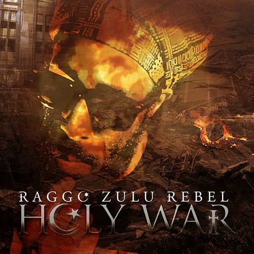 Holy War von Raggo Zulu Rebel