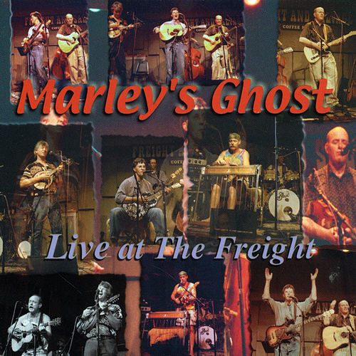 Live At The Freight by Marley's Ghost