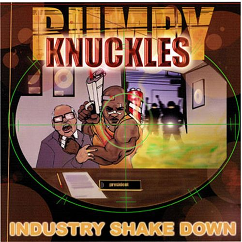 Industry Shakedown Special Edition by Freddie Foxxx / Bumpy Knuckles