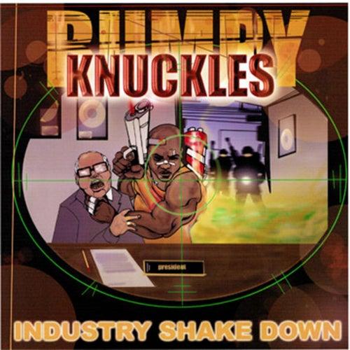 Industry Shakedown Special Edition de Freddie Foxxx / Bumpy Knuckles