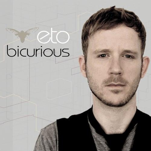 Bicurious by eto